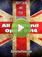 2014 All England - Badminton Videos
