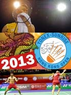 2013 Hong Kong Open - Badminton Videos
