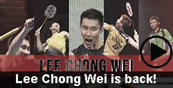Lee Chong Wei is back!