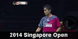 2014 Singapore Open Badminton Videos
